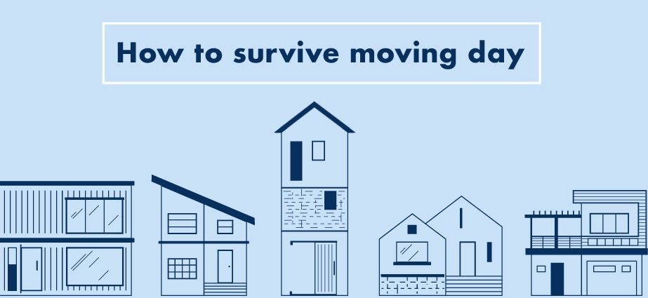 How to Survive Moving Day
